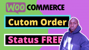 Read more about the article How to create a WooCommerce custom order status.