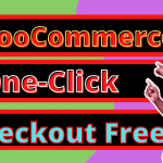 How to easily add WooCommerce One-Click Checkout for WordPress without using a plugin.