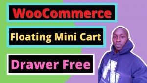How to add a WooCommerce Mini Cart drawer on your website